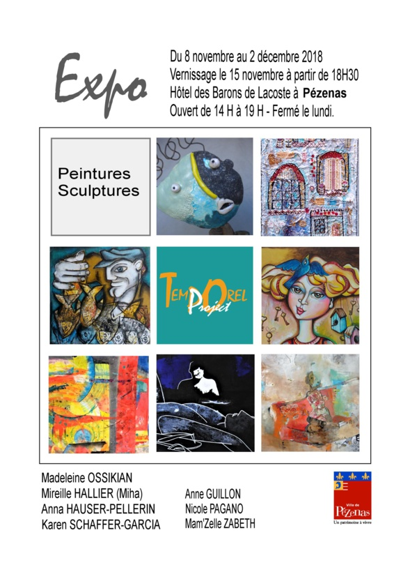 "Exposition ""TEMPOREL PROJECT "" - Pézenas"