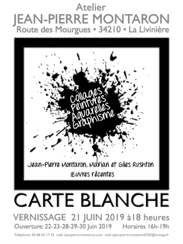Expo Carte Blanche- JP Montaron, Marian et Giles Rushton - La Livinière (34210)