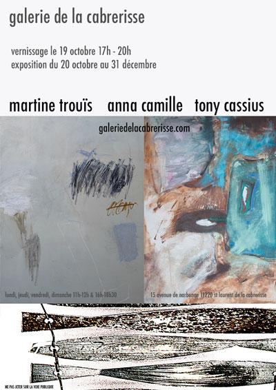 Exposition Martine TROUÏS - Galerie de la Cabrerisse!