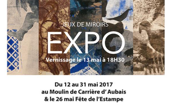 """Expo """" Jeux de Miroirs """" au Moulin de Carrière d'AUBAIS"""