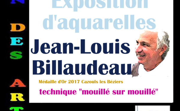 Aquarelles Jean-Louis BILLAUDEAU - Sérignan 34410