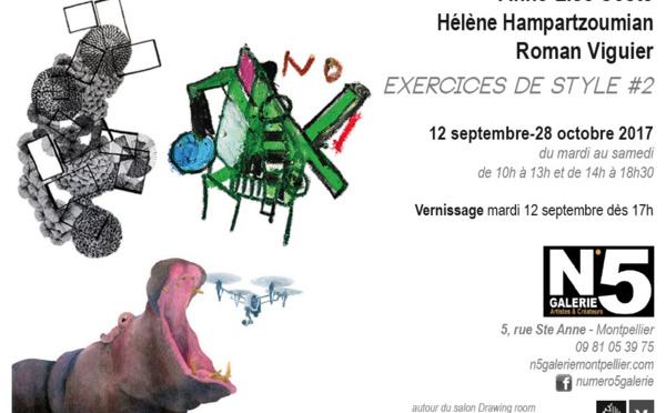 """EXERCICES DE STYLE #2"" au N°5 GALERIE - Montpellier"