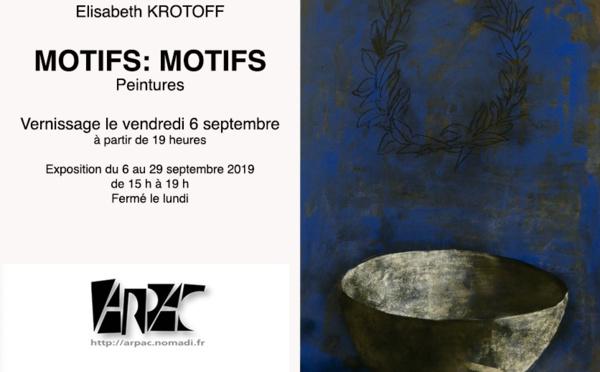 EXPOSITION - Elisabeth KROTOFF à l'ARPAC à Castelnau-le-Lez
